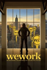 titta-WeWork: or The Making and Breaking of a $47 Billion Unicorn-online