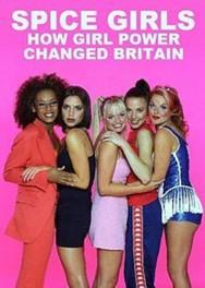 titta-Spice Girls: How Girl Power Changed Britain-online