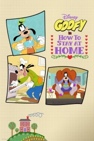 titta-Disney Presents Goofy in How to Stay at Home-online